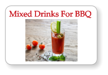 Mixed Drinks For BBQ