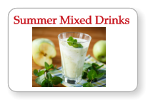 Summer Mixed Drinks Summer Mixed Drinks